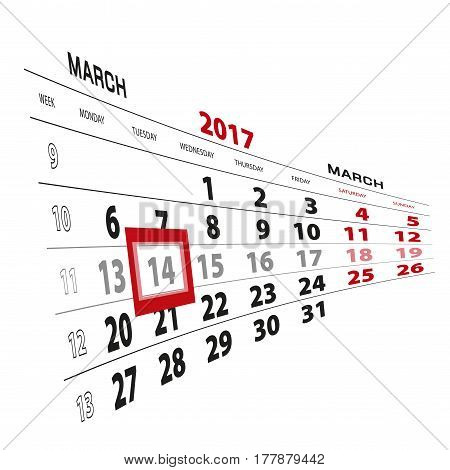 14 March Highlighted On Calendar 2017. Week Starts From Monday.