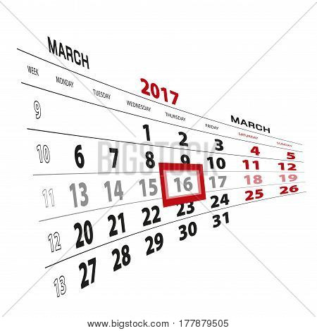 16 March Highlighted On Calendar 2017. Week Starts From Monday.