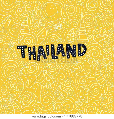 Illustration of Thailand with symbols of the city. Vector doodle illustration.