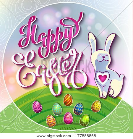 Multi colored easter eggs and a rabbit on a green lawn with the hand drawn lettering Happy Easter