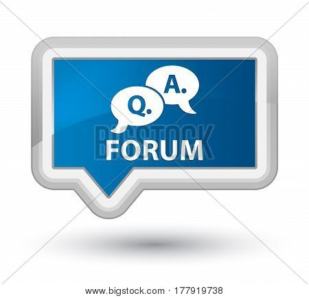 Forum (question Answer Bubble Icon) Prime Blue Banner Button