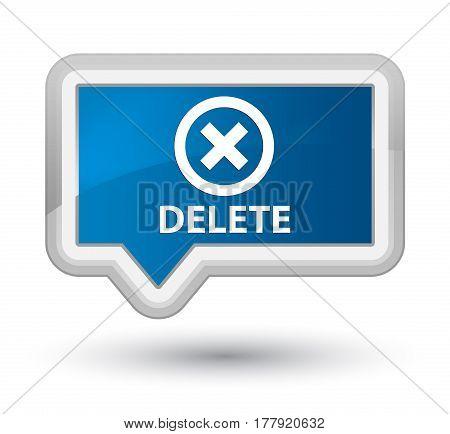 Delete Prime Blue Banner Button