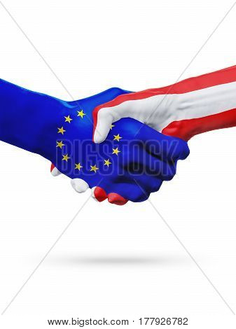 Flags European Union Austria countries handshake cooperation partnership friendship or sports competition concept isolated on white