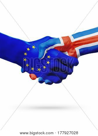 Flags European Union Iceland countries handshake cooperation partnership friendship or sports competition concept isolated on white