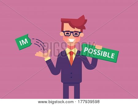 Businessman breaks off a piece of the plate with the word impossible and gets the word possible. Modern vector illustration.