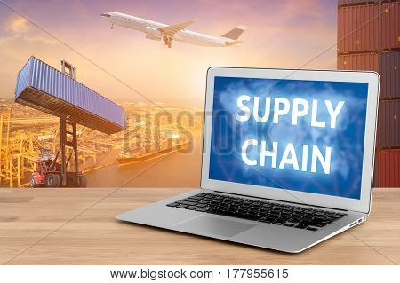 Laptop Showing Business Supply Chain And Internet Of Things Technology Concept For Global Business C