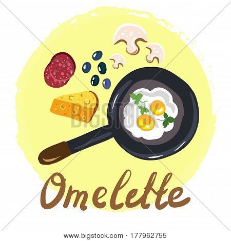Hand drawn classical breakfast. Omelette with vegetables, bacon, salami ect. Set of ingredients for omelette. Restaurant menu template. Omelette on the frying pan. Top view vector illustration.
