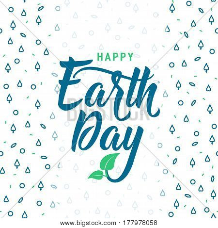 Vector illustration of happy Earth day greeting card with lettering text, leaves on hipster geometric pattern in fashion Memphis style