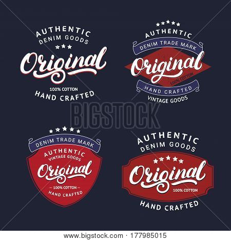 Set of Original hand written lettering for label, badge, tee print. Denim wear. Apparel design. Vintage style. Vector illustration