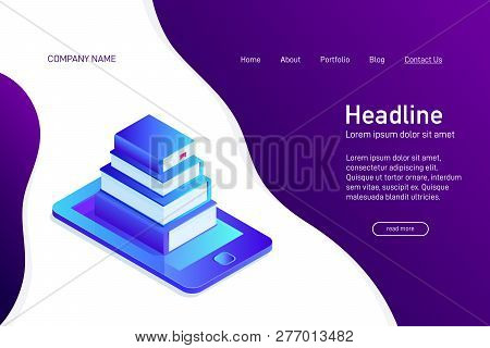 Concept Of Main Page Of Web Site With Ebook Library. Landing Page Design With Isometry. 3d Paper Boo