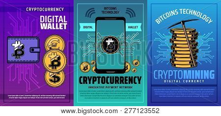 Bitcoin Cryptocurrency, Digital Wallet And Crypto Money Mining Technology Vector Design. Mobile Phon