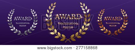 Golden, Silver And Bronze Award Signs With Laurel Wreath Isolated On Purple Background. Vector Award