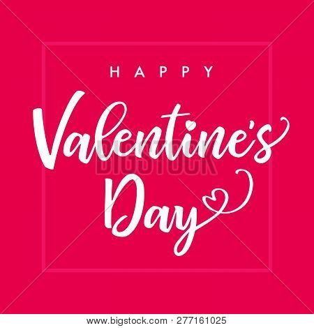 Happy Valentines Day Elegant Lettering Pink Square Banner. Valentine Greeting Card Template With Cal