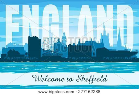 Sheffield United Kingdom City Skyline Vector Silhouette