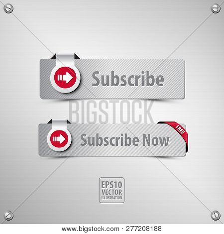 Subscribe Button Set Containing Two Well Designed, Textured, Metallic Subscribe Buttons, Icon, Corne