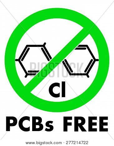 PCBs free icon. Polychlorinated biphenyls chemical molecule and letters Cl (chemical symbol for Chlorine) in green crossed circle, with text under. poster