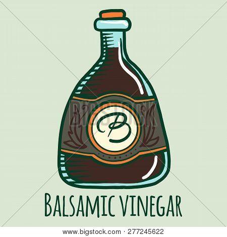 Balsamic Vinegar Icon. Hand Drawn Illustration Of Balsamic Vinegar Vector Icon For Web Design