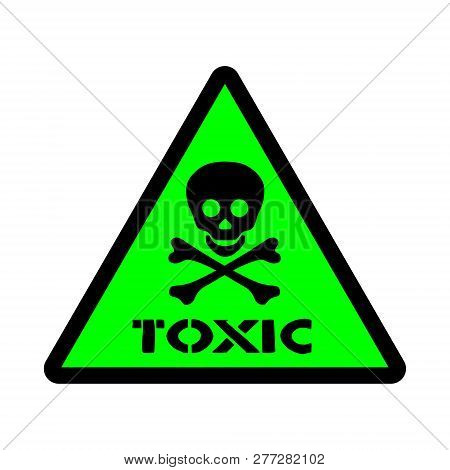 Sticker With Warning Infirmation To Toxic Substance