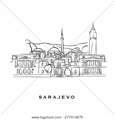 Sarajevo Bosnia And Herzegovina Famous Architecture. Outlined Vector Sketch Separated On White Backg