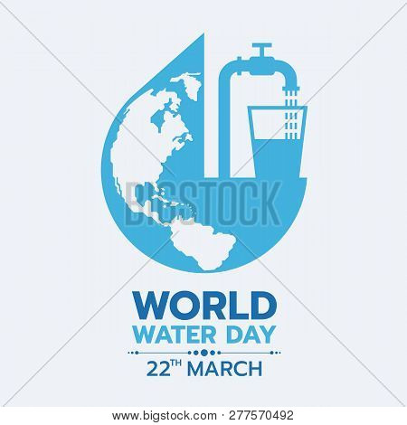 World Water Day Banner - Faucet Or Water Tap With A Drop Of Water To Glass On Drop World Sign Vector