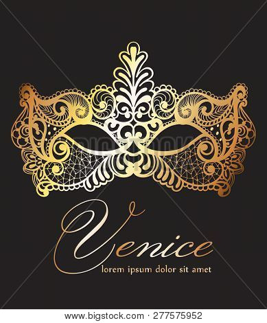 Golden Lace Mask Carnival Vector. Venice Carnival Card. Masquerade Party. Mardi Gras Invitation. Car