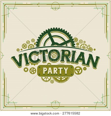 Victorian Party Vintage Logo Design Victorian Era Gears Logotype Vector On Light Background Great Fo