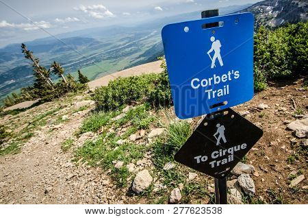 July 20 2017 - Jackson Hole Wyoming: A Sign For The Trail Head Of Corbets Trail In Jackson Hole Wyom