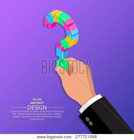 Hand Of The Person Holds Question Mark From Puzzles.isometric Illustration.concept Of A Raising Of A