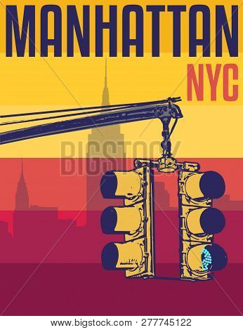 Manhattan, New York City, Street Lights, Silhouette Illustration In Flat Design, T-shirt Print Desig