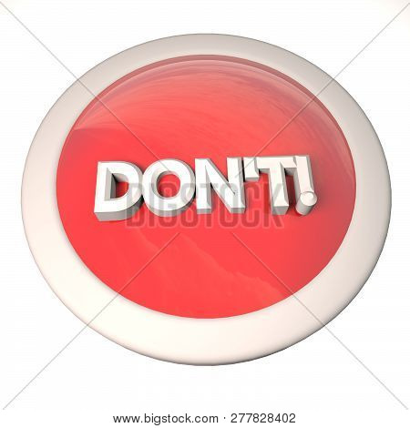 Don't Button Over White Background