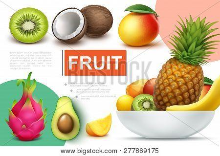 Realistic Natural Fruits Composition With Bowl Of Pineapple Banana Kiwi Mango Kumquat Avocado Coconu
