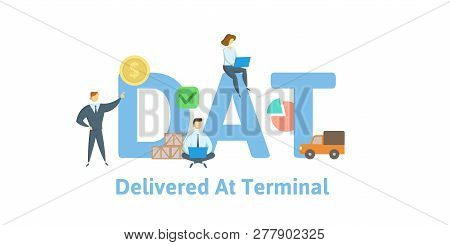 Dat, Delivered At Terminal. Concept With Keywords, Letters And Icons. Flat Vector Illustration. Isol