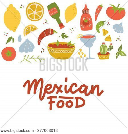 Set Of Mexican National Tradition Food Drink And Features Bright Color Flat Icon Isolated Vector Ill