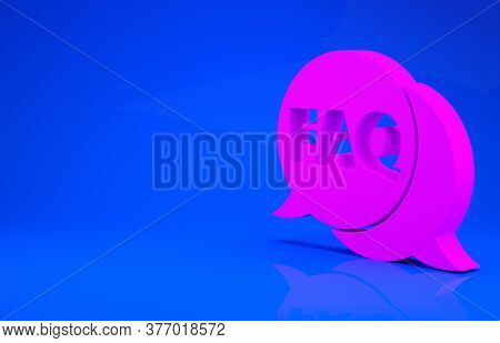 Pink Speech Bubble With Text Faq Information Icon Isolated On Blue Background. Circle Button With Te