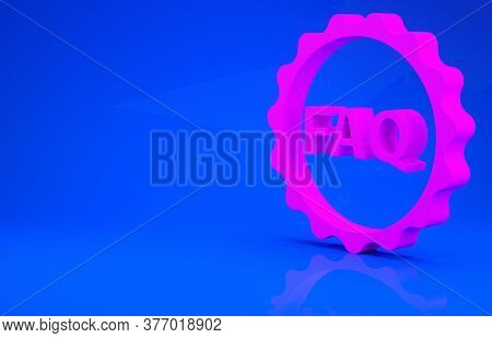 Pink Label With Text Faq Information Icon Isolated On Blue Background. Circle Button With Text Faq.