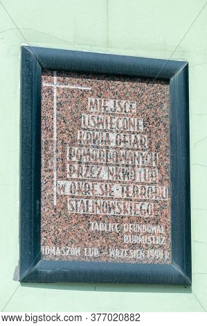 Tomaszow Lubelski, Poland - June 12, 2020: Plaque Commemorating Those Murdered By The Nkvd And The U