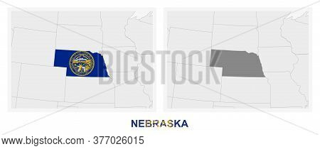 Two Versions Of The Map Of Us State Nebraska, With The Flag Of Nebraska And Highlighted In Dark Grey