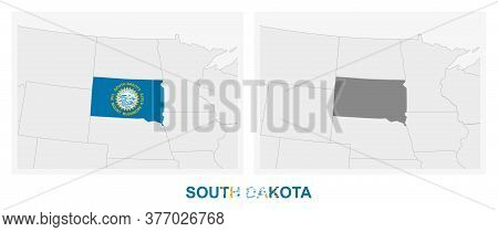 Two Versions Of The Map Of Us State South Dakota, With The Flag Of South Dakota And Highlighted In D