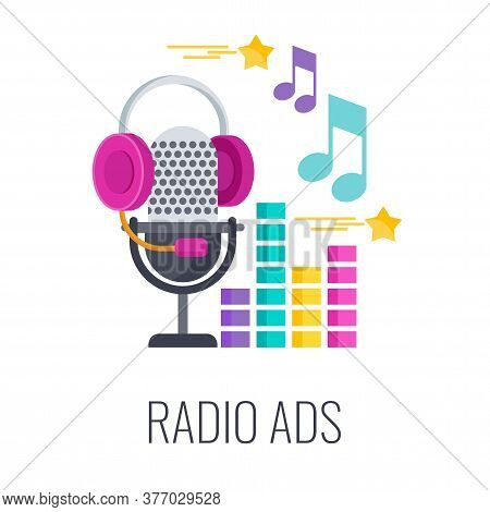 Radio Ads Icon. Radio Microphone With Headphones. Advertising Broadcasts, Music And Audio Shows. Out