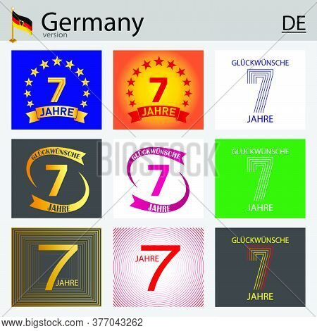 German Set Of Number Seven Years (7 Years) Celebration Design. Anniversary Vector Number Template El