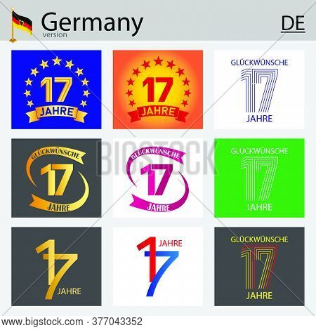 German Set Of Number Seventeen Years (17 Years) Celebration Design. Anniversary Vector Number Templa