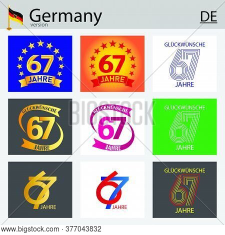 German Set Of Number Sixty-seven Years (67 Years) Celebration Design. Anniversary Vector Number Temp