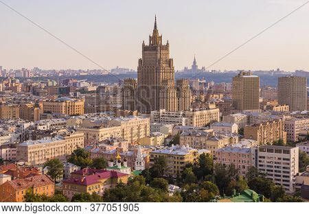Sunny Cityscape Of Moscow, Capital Of Russia, View From The Rooftop, Ministry Of Foreign Affairs Bui