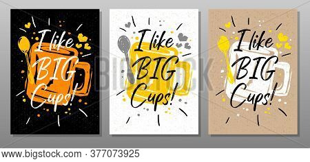 Like Big Cups Quote Food Poster. Cooking, Culinary, Kitchen, Print, Utensils, Apron, Master Chef. Le