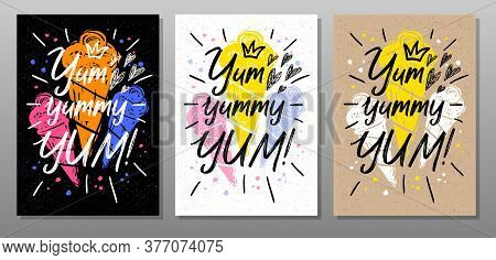 Yum, Yummy, Quote Food Poster. Summer, Ice Cream, Sweet, Waffle Cone, Dessert. Lettering, Calligraph