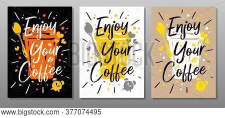 Enjoy Your Coffee Quote Food Poster. Mug, Cup, Cooking, Culinary, Kitchen, Print, Utensils. Letterin