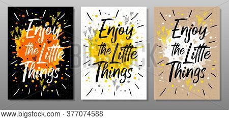 Enjoy The Little Things, Quote Phrase Text Poster. Motivation, Incentive, Splash, Love, Hearts, Drop