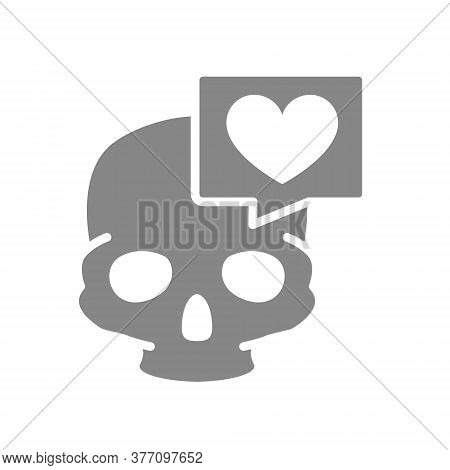 Skull With Heart In Speech Bubble Grey Icon. Bone Structure Of The Head, Cranium Symbol