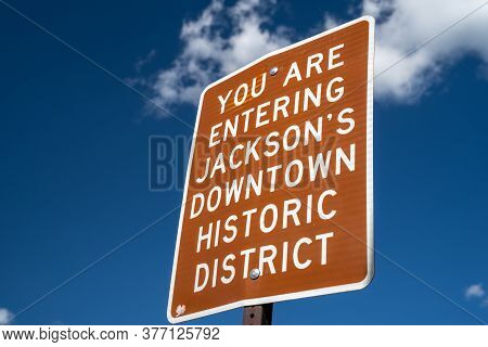 Sign In Jackson Hole Wyoming - You Are Entering Jacksons Downtown Historic District