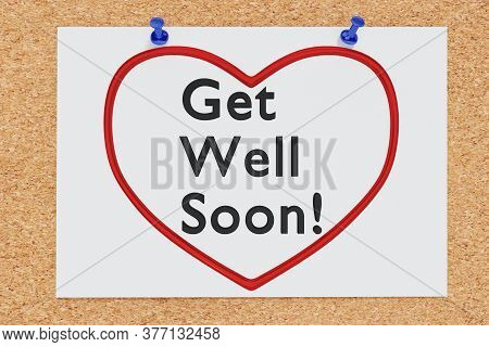 3d Illustration Of Get Well Soon! Text Within Red Heart Silhouette On Cork Board